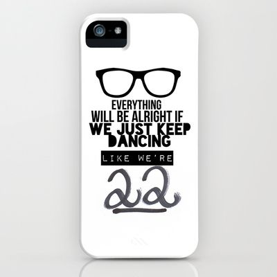 22 lyrics Taylor Swift iPhone & iPod Case by Verena VB - $35.00
