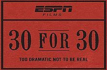 The 30 for 30 title card is styled like an old ticket stub(Peter Berg)