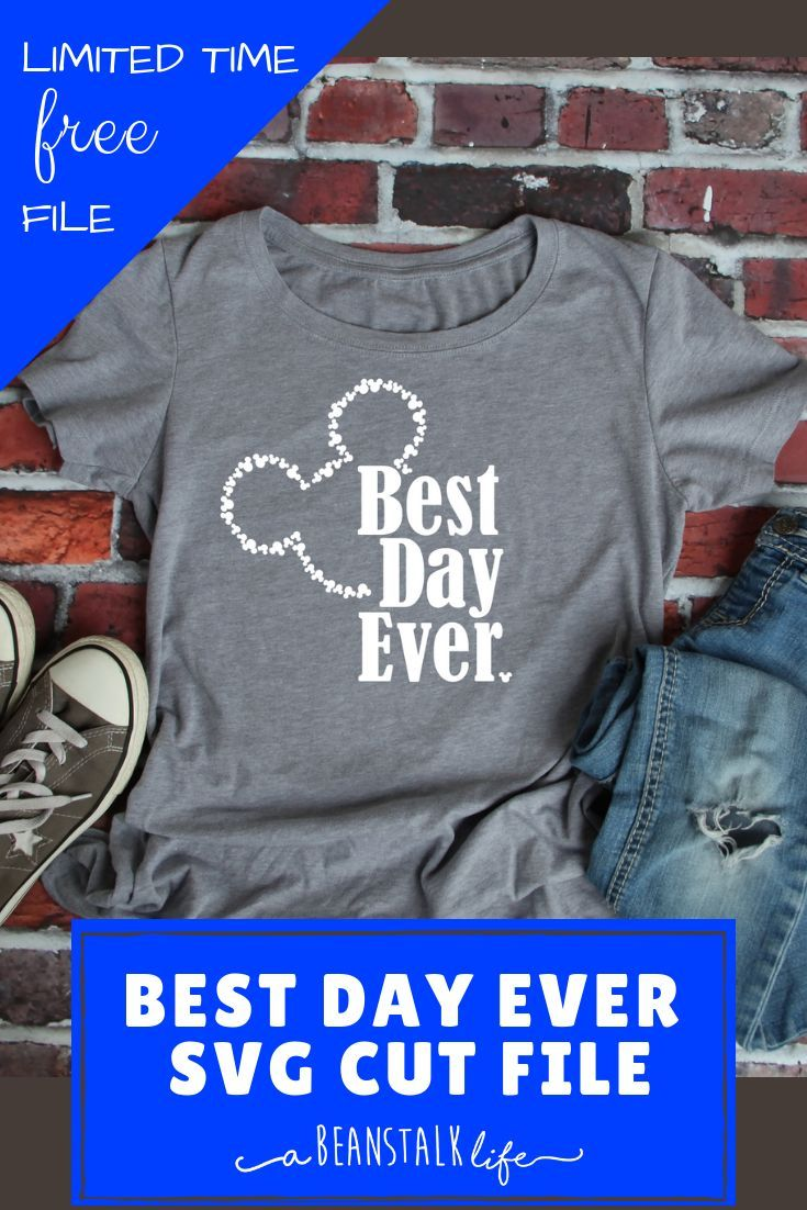 Best Day Ever Disney - SVG Cut File Download {Limited Time Free File