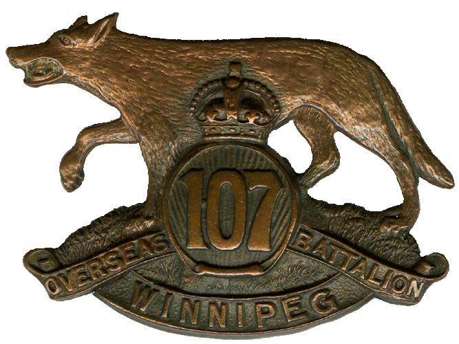 CEF - Cap Badge - 107th Canadian Infantry Battalion - Winnipeg, Manitoba. WW1.