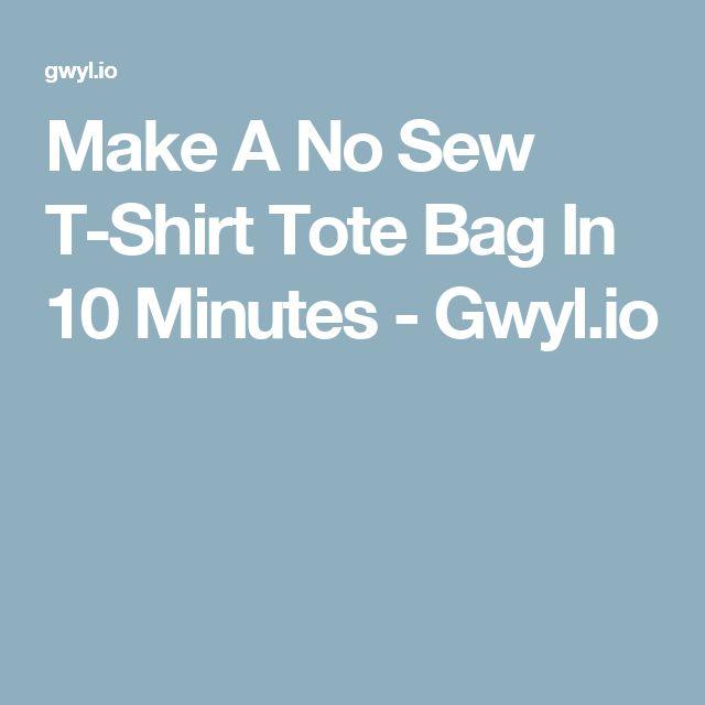 Make A No Sew T-Shirt Tote Bag In 10 Minutes - Gwyl.io