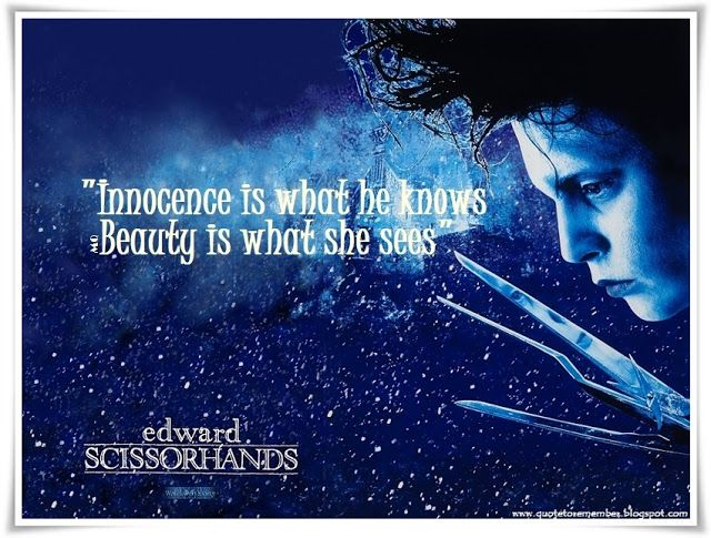 edward scissor hands movie quotes | EDWARD SCISSORHANDS [1990]