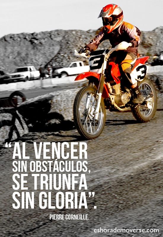"""""""Al vencer sin obstáculos, se triunfa sin gloria""""."""