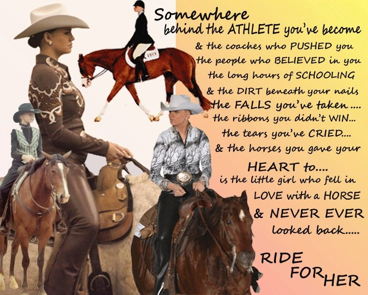 RIDE FOR HER-  the privilege and joy of riding through the years as well as showing!