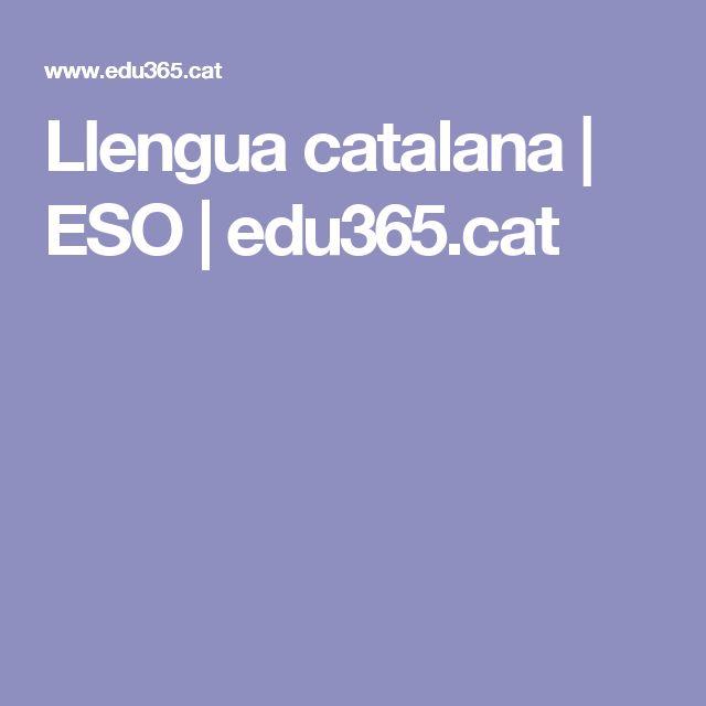 Llengua catalana | ESO | edu365.cat