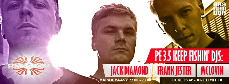 Keep Fishin' DJS: Jack Diamond, Frank Jester & McLovin 3.5.2013 @CeCe Smithwick Club Kuopio