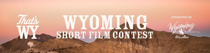 "Wyoming Short Film Contest  It's no secret that Wyoming is an ideal setting for adventure. And the greatest adventures often begin by asking one question: ""Why?"" This year, the Wyoming Short Film Contest asks entrants to submit film concepts inspired by the question ""WY am I here"""