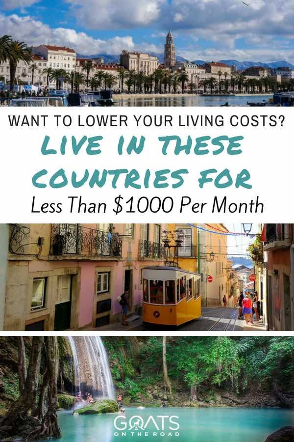 15 Cheapest Places To Live In The World 1 000 Month Or Less Goats On The Road Cheapest Places To Live Best Places To Retire Retire Abroad