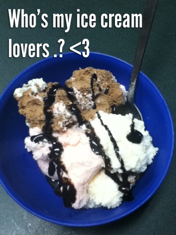 Who's my ice cream lovers .? <3