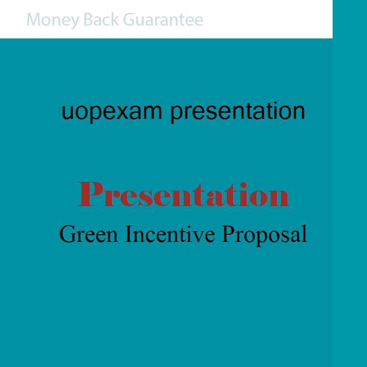 Green Incentive Proposal(Power Point Presentation)