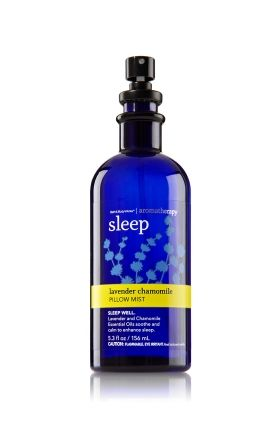 Lavender Chamomile Pillow Mist... I spray this on my pillow and covers every night.  I suffer from insomnia and this actually helps me fall asleep and sleep deeply.  I was very surprised!