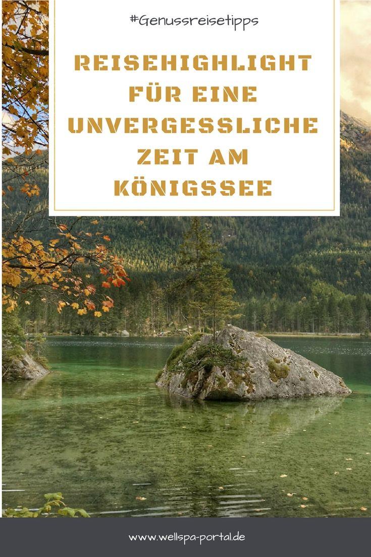 #Genussreisetipps für eine unvergessliche #Zeit am #Königssee. #Auszeit auf #Reisen, #Genuss im #Urlaub, #Entspannung in der #Natur. So lässt sich #Wellness in Kombination mit #Wandern in #Bayern erleben. #Seenliebe bietet besondere #Reiseziele in #Deutschland zu jeder #Jahreszeit. #Außergewöhnliche #Ausflugstipps #Ideen und #günstig