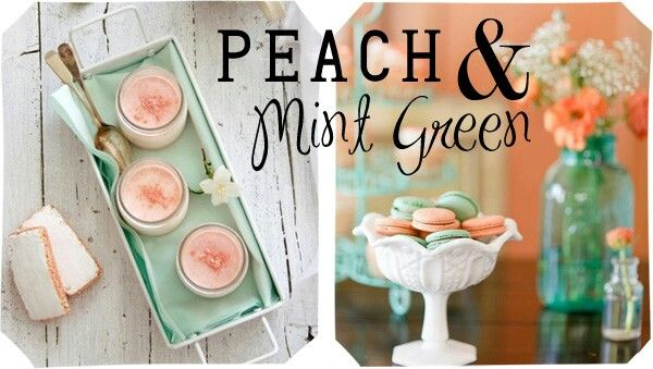 Peach & Mint are ment to be!