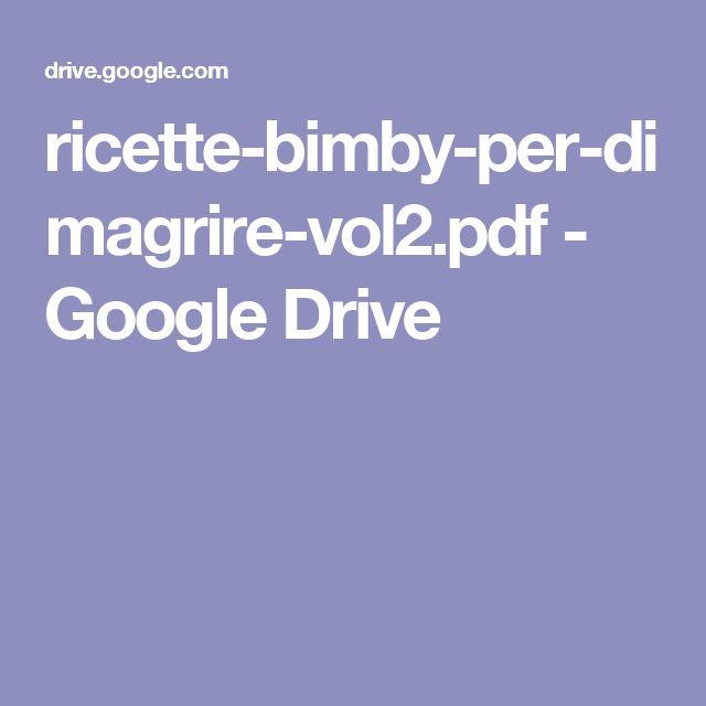 ricette-bimby-per-dimagrire-vol2.pdf - Google Drive