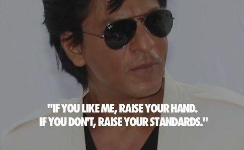 Shahrukh Khan on standards