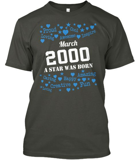 Born In March 2000 Shirts Smoke Gray áo T-Shirt Front