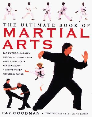 """The Ultimate Book of Martial Arts"" av Fay Goodman"