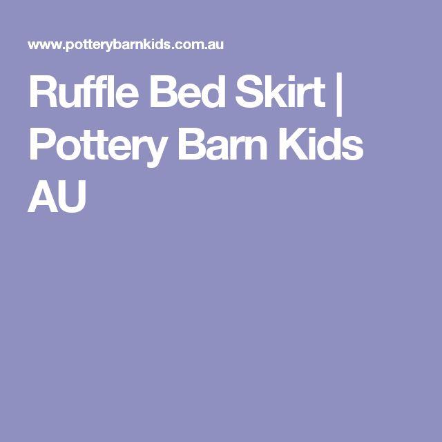 Ruffle Bed Skirt | Pottery Barn Kids AU