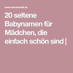 20 seltene Babynamen für Mädchen, die einfach schön sind |