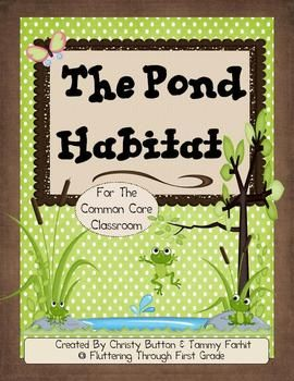 Pond Habitat for the Common Core Classroom - Fluttering Through First Grade - TeachersPayTeachers.com