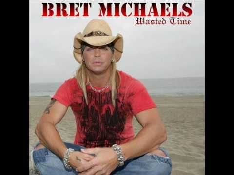 Bret Michaels - Wasted Time (NEW SONG) - Love this song.... ♥♥