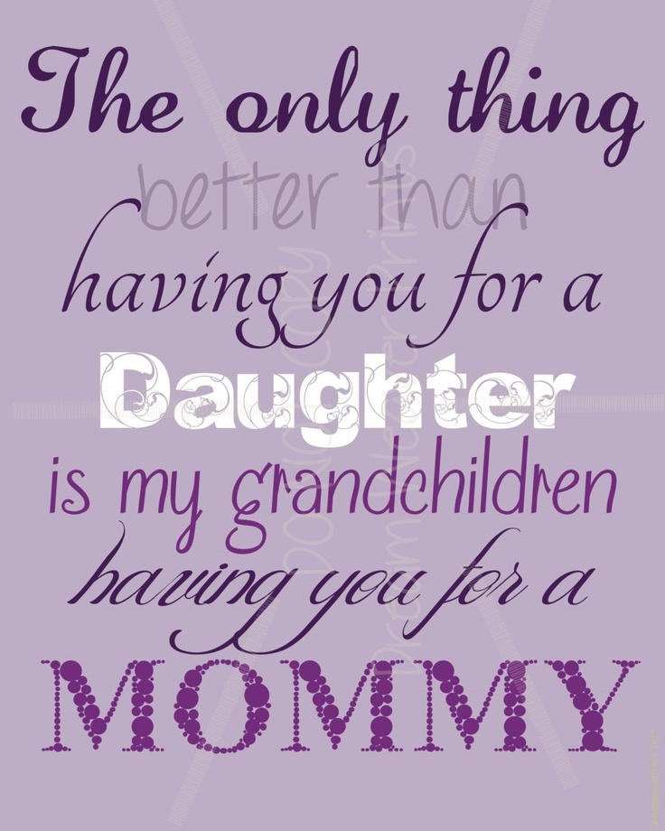 I Live For My Daughter Quotes: WONDERFUL Tribute To Mothers And Daughters! Great Mother's