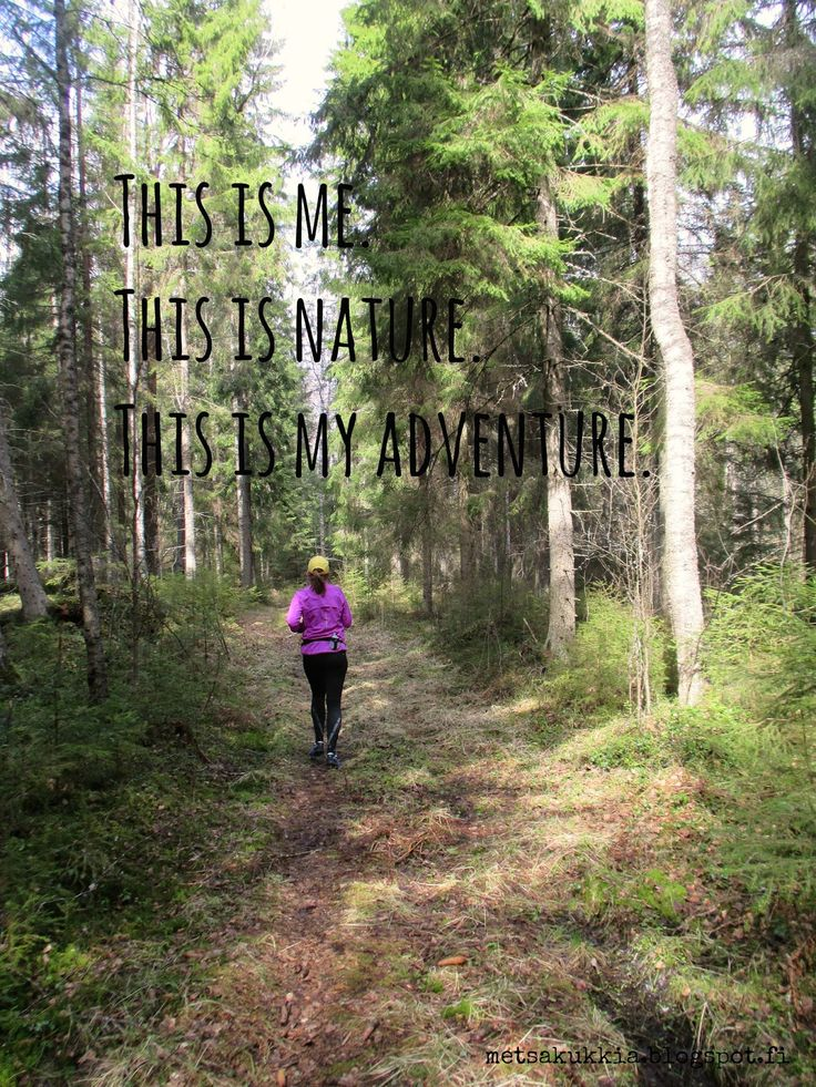 Trailrunning.  This is me. This is nature. This is my adventure.