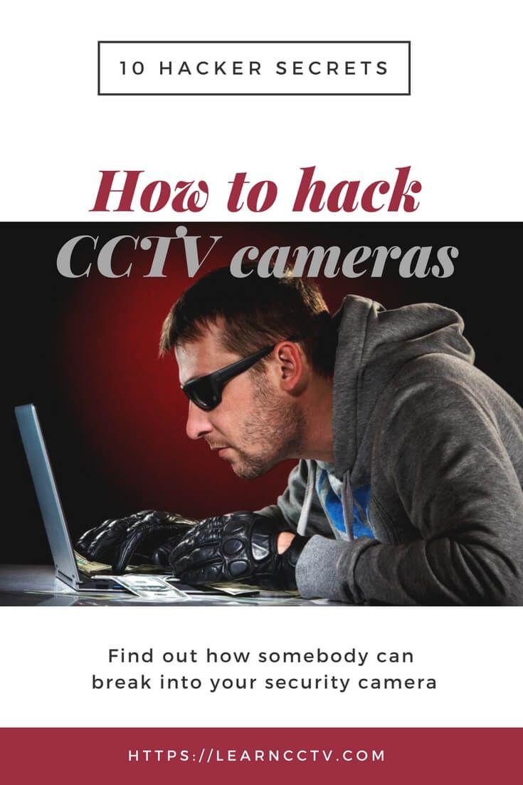 How to hack CCTV cameras (10 hacker secrets | Learn CCTV