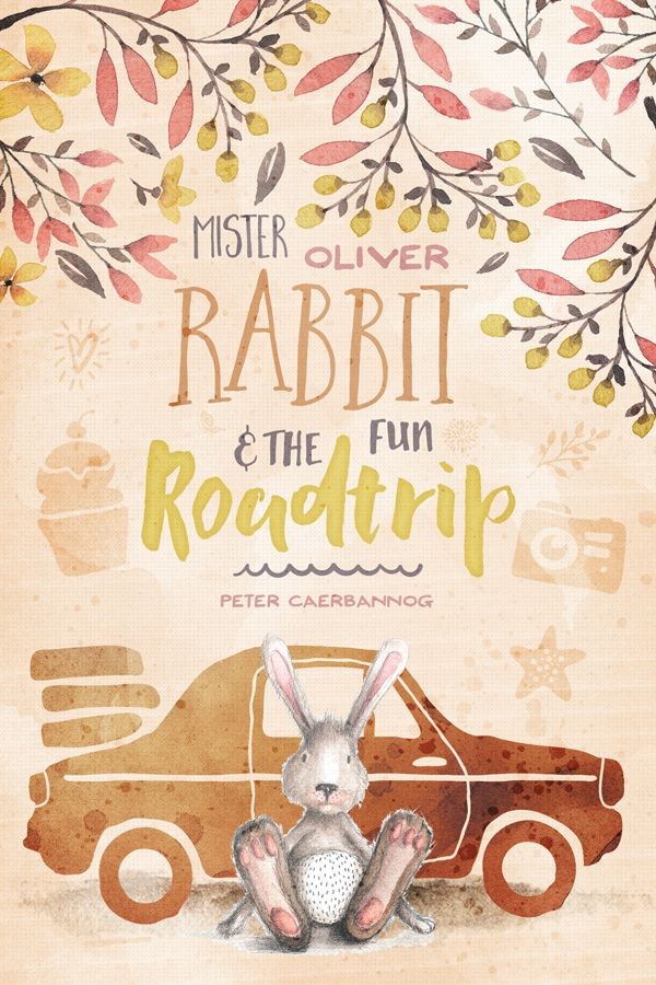 "designcuts.com tutorial using Inspirational Artistic Design Bundle to craft a cover for a children's book called ""Mister Oliver Rabbit and the fun roadtrip."" This tutorial covers a ton of useful techniques, from how to work with creative typefaces (there are some great tips for adjusting baselines) to applying watercolour effects, and artistic details to your final piece."