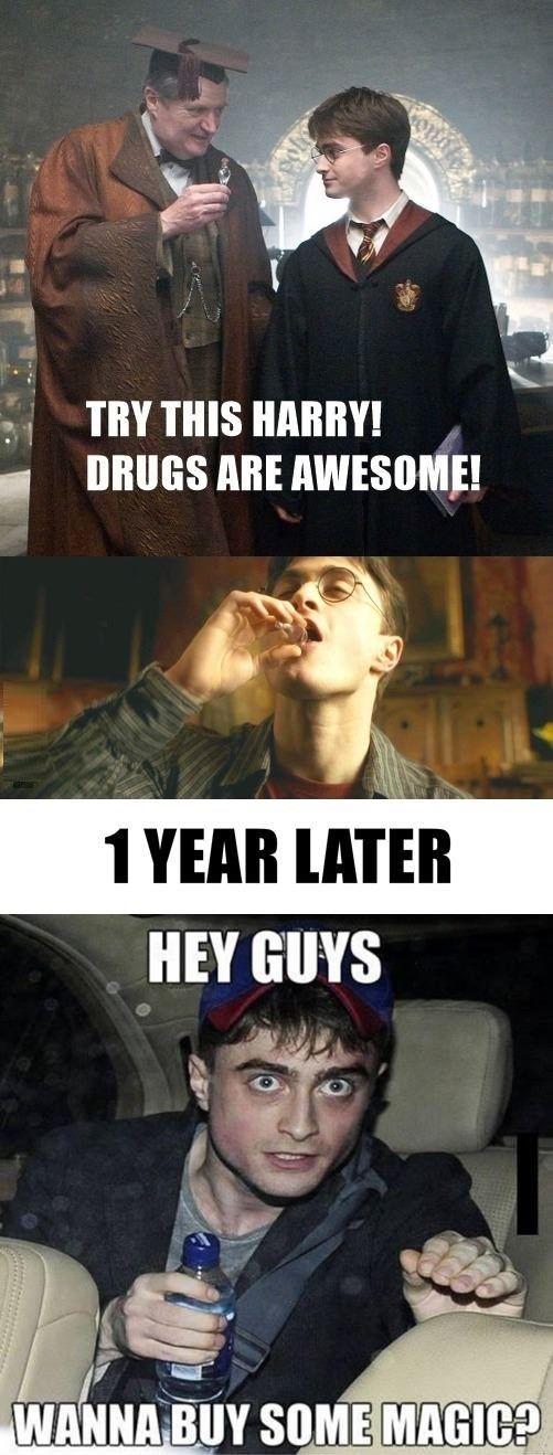 Harry uses magic, harry on drug