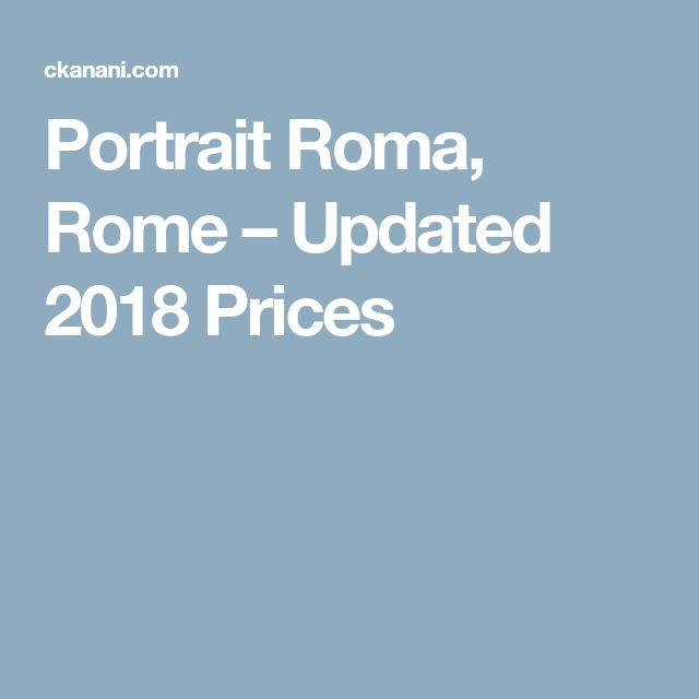 Portrait Roma, Rome – Updated 2018 Prices