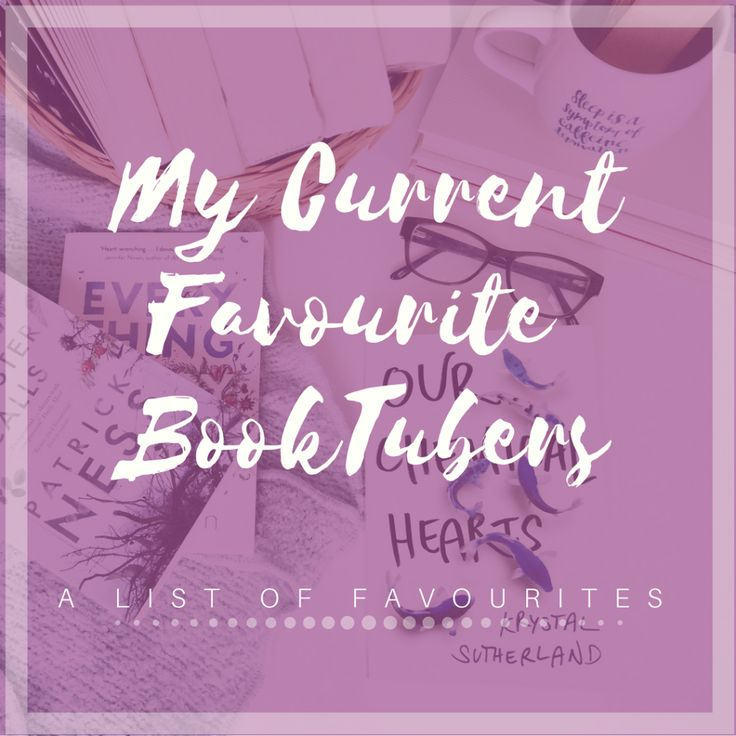 FOR THE LOVE OF BOOKTUBE | FT. MY CURRENT FAVOURITE CHANNELS