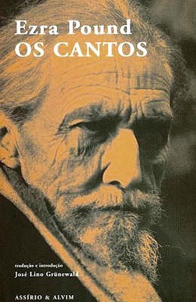 """""""Os Cantos"""", Ezra Pound <3<3<3<3 (Polêmico, difícil, mas quem vai negar que é bonito?)"""
