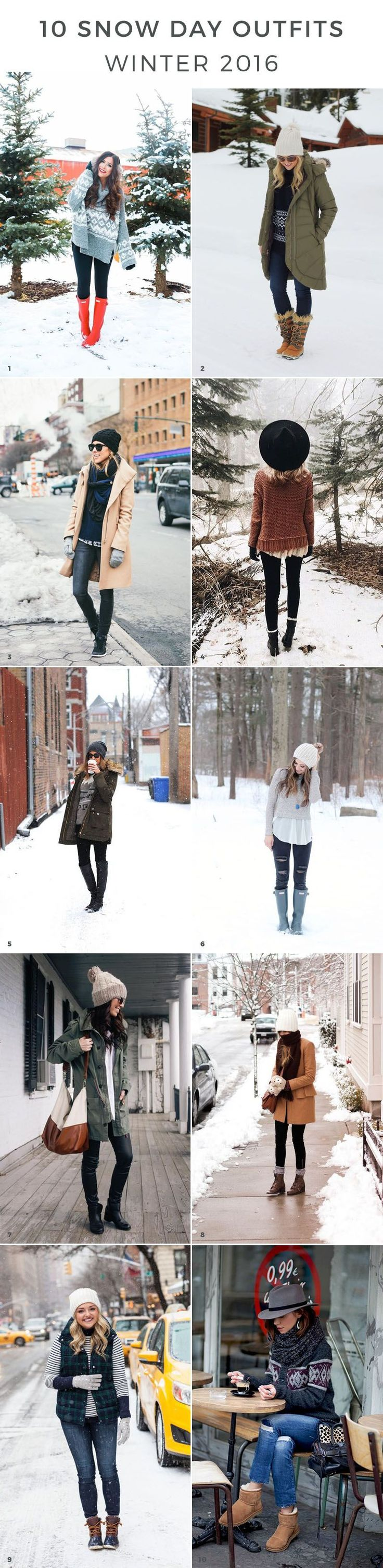 Snow Day Outfits That Will Actually Keep You Warm Cold - 10 great winter vacation ideas