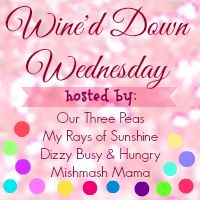 Wine'd Down Wednesday is live Tuesday evenings through Fridays! Grab a glass of cabernet and come link up with us!
