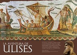 87 - Las Aventuras de Ulises. En su Odisea, Homero relata los fabulosos viajes del héroe Ulises en su regreso a Ítaca, tras el final de la guerra de Troya. Estas narraciones evocan los riesgos reales que corrieron los navegantes griegos en su gesta colonizadora a través del Mediterráneo.