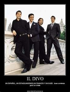 IL DIVO--Carlos and I are engaged...he doesn't know it yet though........They are WONDERFUL!