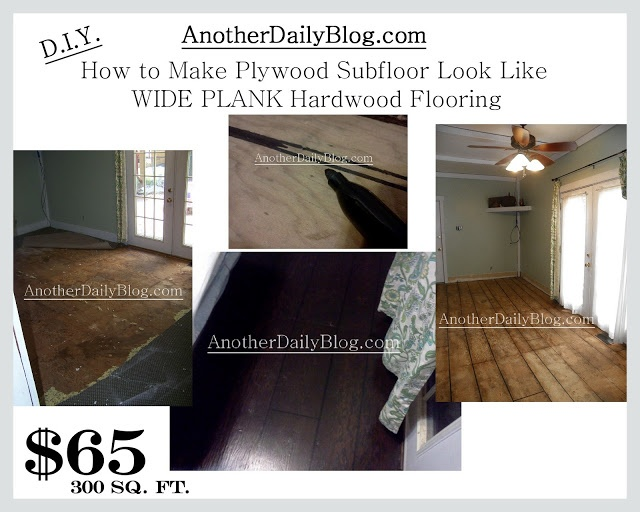AnotherDailyBlog.com - How to make Ugly Plywood sub floor into Faux Wide Plank Hardwood Flooring for CHEAP!!