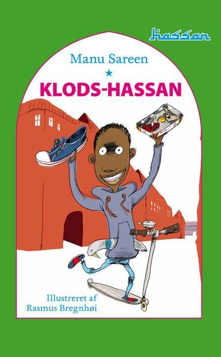 Klods Hassan er en børnebog til børn fra 5 år og opefter, hvor H.C. Andersen kommer under kærlig nutidig behandling - og rykkes til Nørrebro.  Skrevet af Manu Sareen. Udgivet 2011.