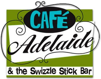 Cafe Adelaide-Try the Swizzle Stick-Happy Hour 3-6!