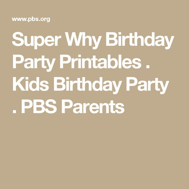 Super Why Birthday Party Printables . Kids Birthday Party . PBS Parents