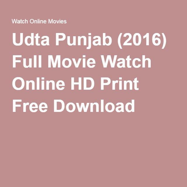 Udta Punjab (2016) Full Movie Watch Online HD Print Free Download