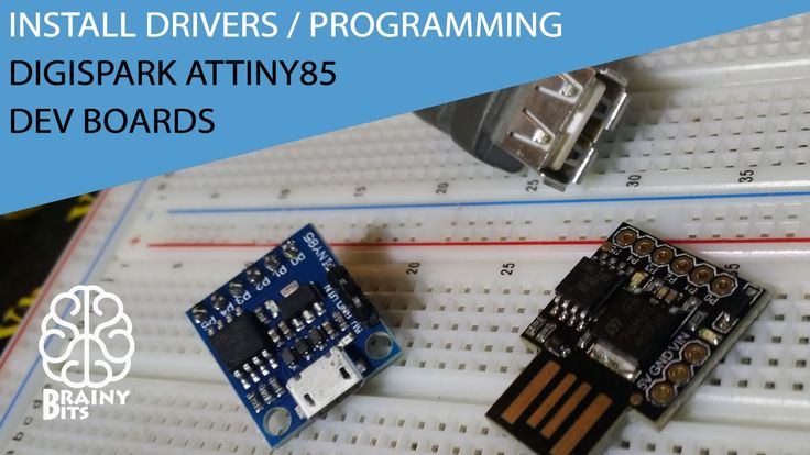 Installing Drivers and Programming the DigiSpark ATtiny85 dev boards - T...