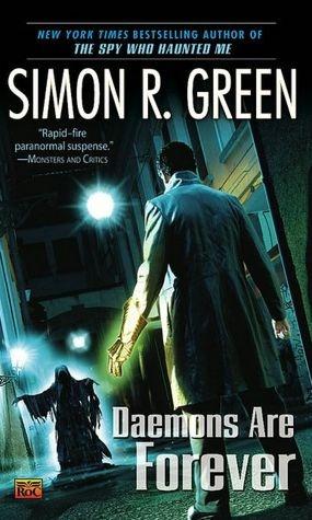 Daemons Are Forever (Secret Histories Series #2) by Simon R. Green