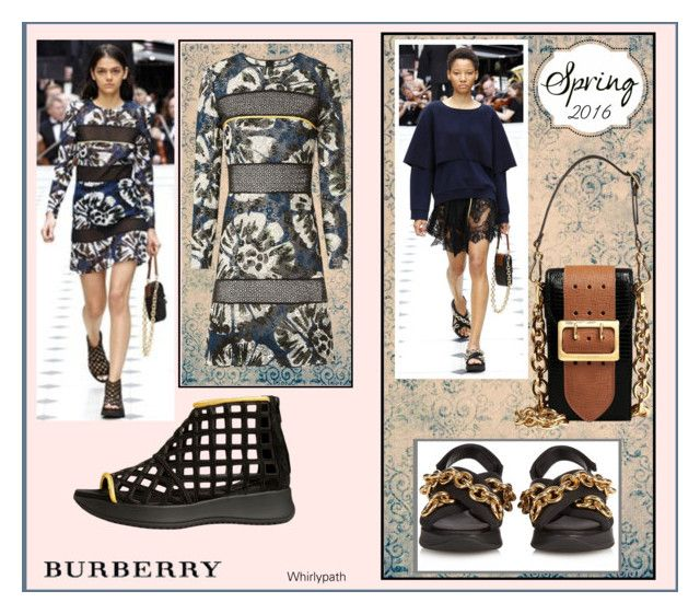 Burberry Spring 2016! by whirlypath on Polyvore featuring Burberry