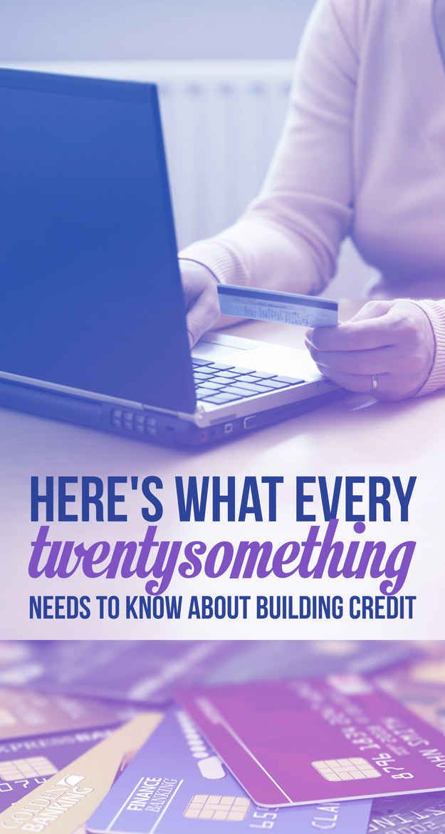 Here's What Every Twentysomething Needs To Know About Building Credit