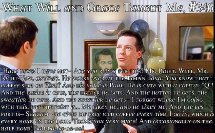 Best will and grace episode ever!: Favorite Scene, Funny Things, Favorite Tv, Favorite Things, Grace Episode, Funny Stuff, Grace Taught, Absolutely Favorite, Greatest Quotes