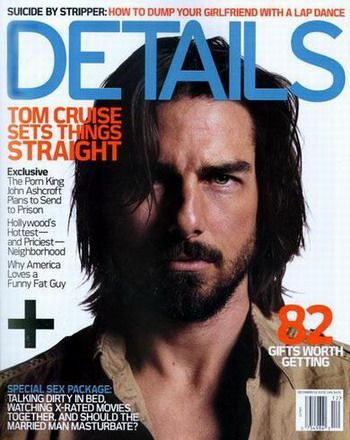 Tom Crusie on the cover of Details magazine