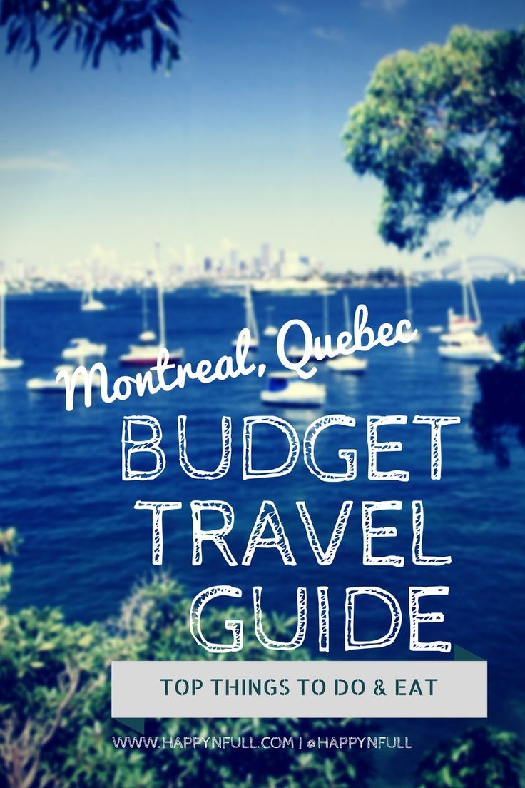 Budget Travel Guide for top things to do & eat when visiting Montreal (Canada) | Travel Guide | City Guide | Top things to do