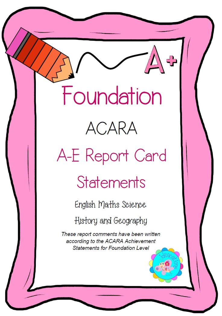 ACARA Report Comments. A-E Report Card comments for Foundation Level that align with the Australian Curriculum Achievement Statements for English, Maths, Science, History and Geography